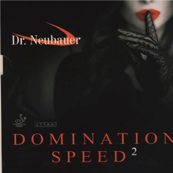 DR. NEUBAUER Domination Speed 2